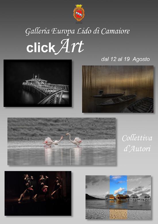 Collettiva Click Art: la mostra fotografica alla Galleria Europa dal 12 al 19 agosto