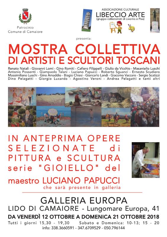 Mostra collettiva di artisti e scultori toscani - Ass. culturale Libeccio Arte - Galleria Europa dal 12 al 21 ottobre 2018