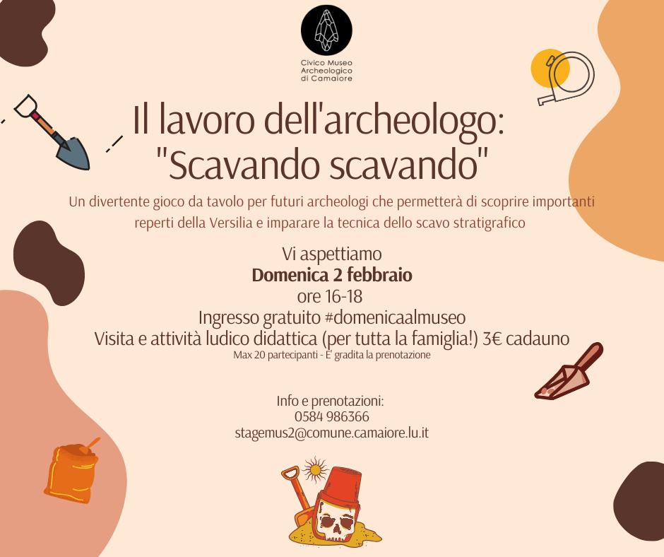 """Il lavoro dell'archeologo: """"Scavando scavando"""" - il 2 febbraio al Civico Museo Archeologico di Camaiore"""