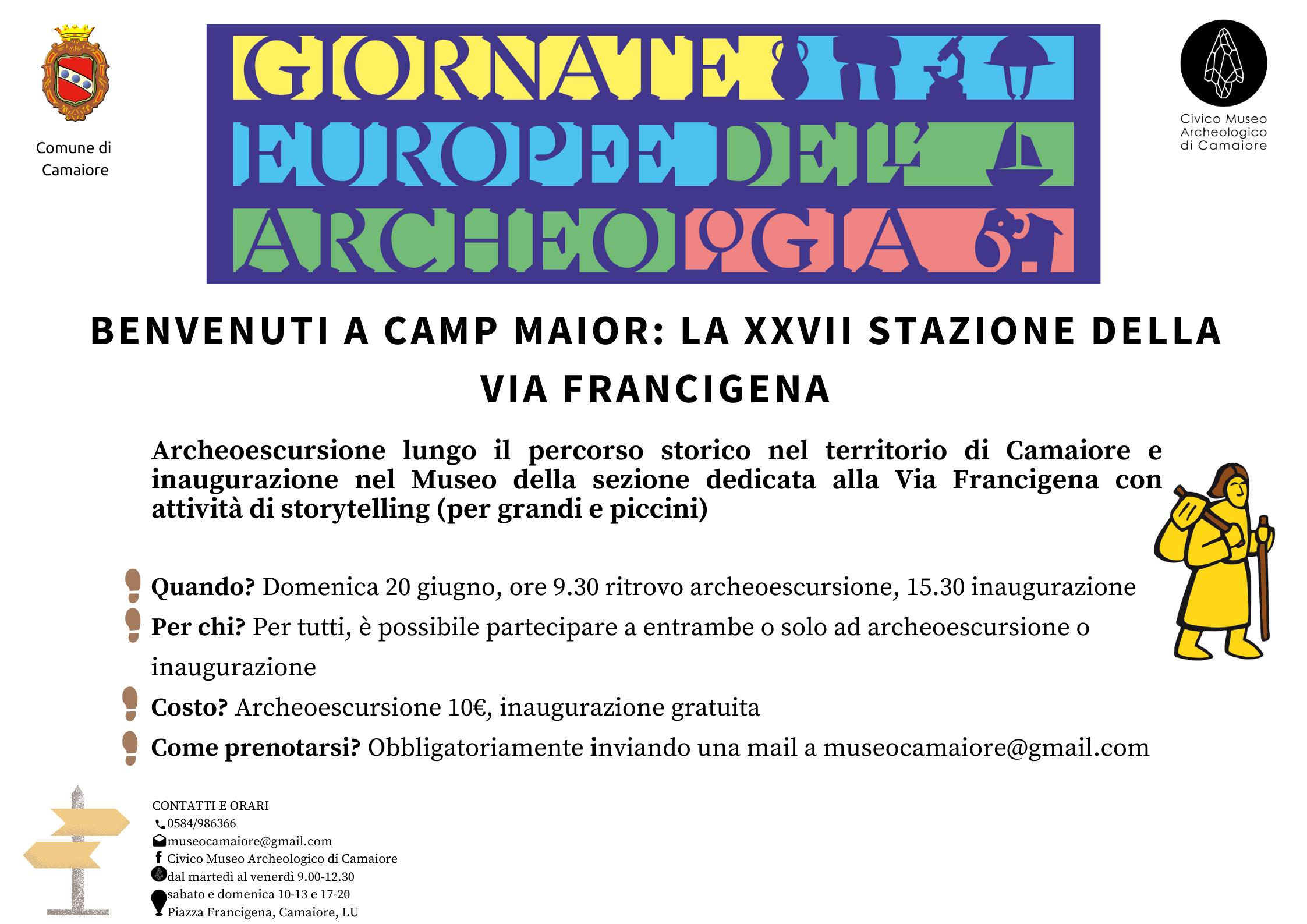 BENVENUTI A CAMP MAIOR: LA XXVII STAZIONE DELLA VIA FRANCIGENA - Archeoescursione domenica 20 giugno 2021