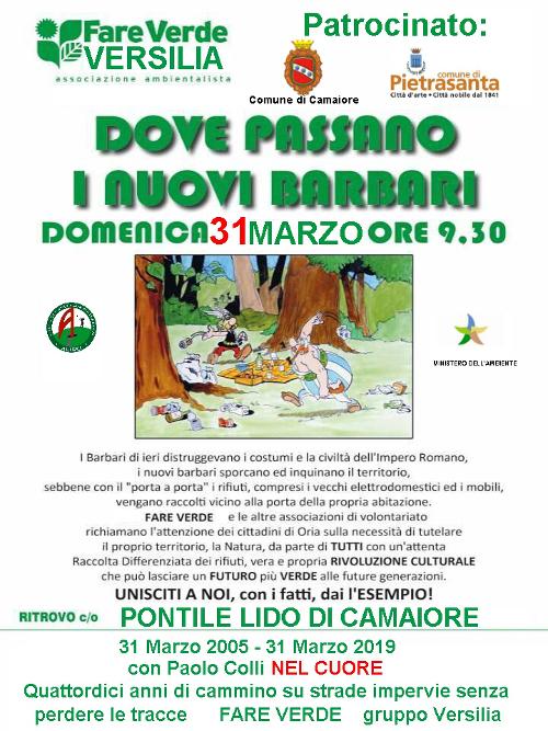 """""""Dove passano i nuovi barbari"""" - iniziativa di Fare Verde il 31 marzo 2019 a Lido di Camaiore"""