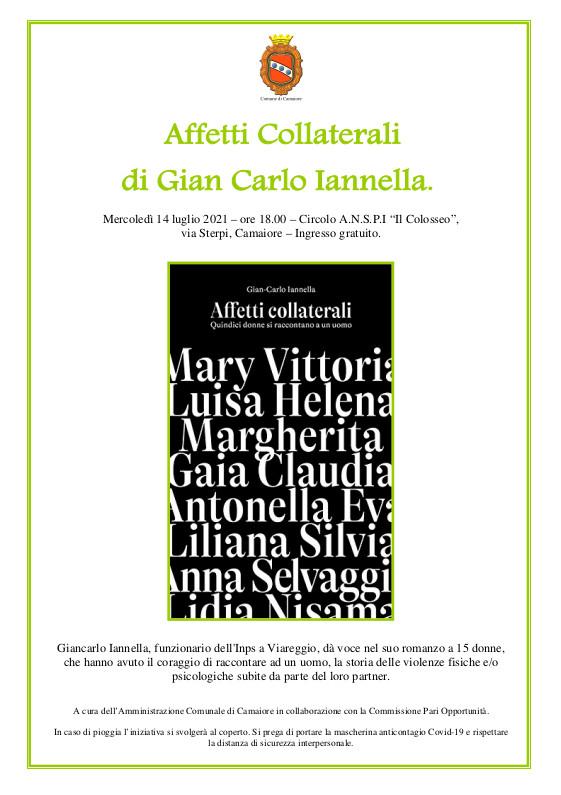 Presentazione libro Affetti Collaterali di Gian Carlo Iannella mercoledì 14 luglio