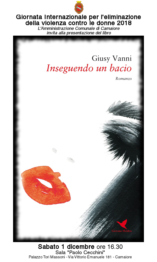"""Presentazione libro """"Inseguendo un bacio"""" di Giusy Vanni - 1 dicembre 2018"""